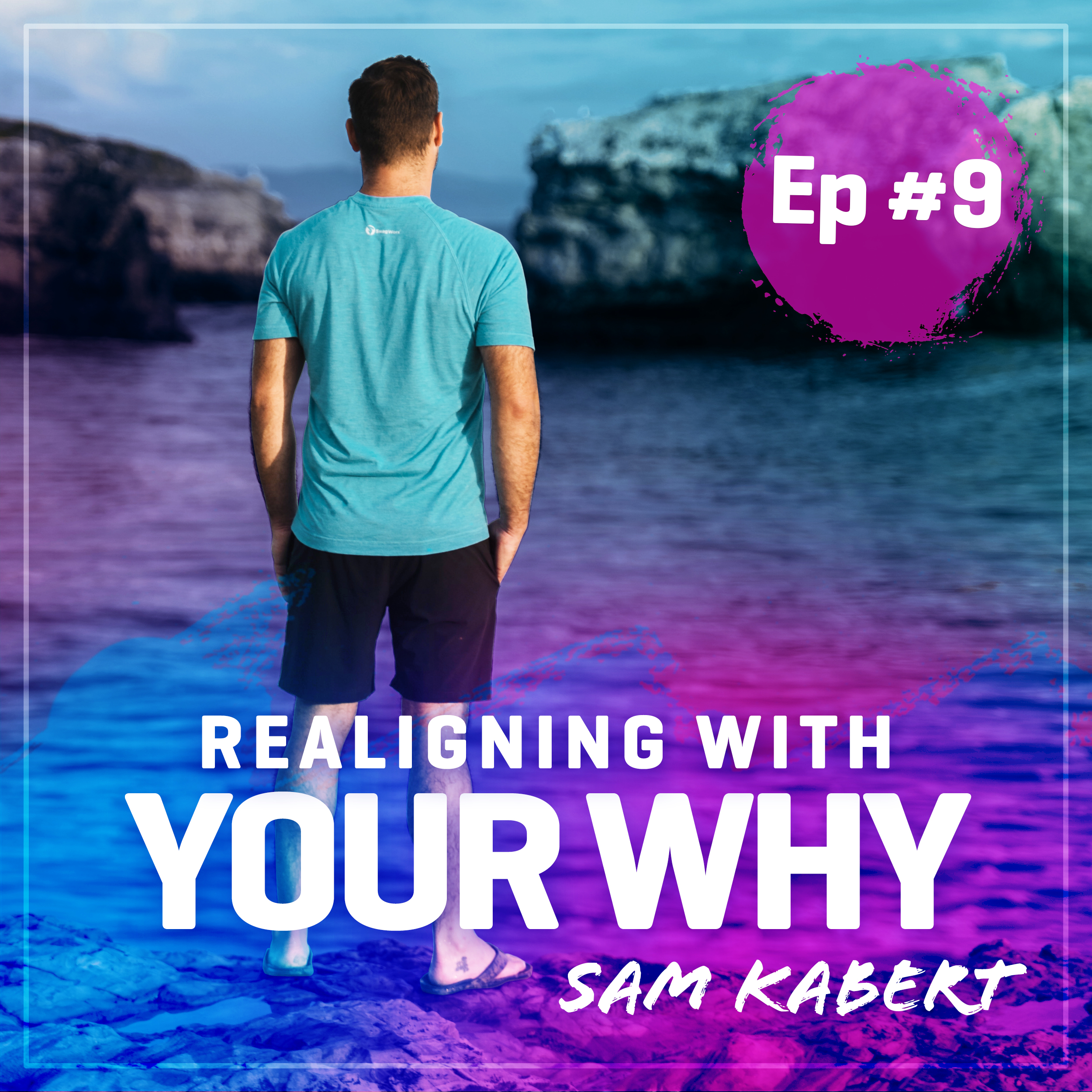 Pod #9: Realigning With Your Why (Solo)