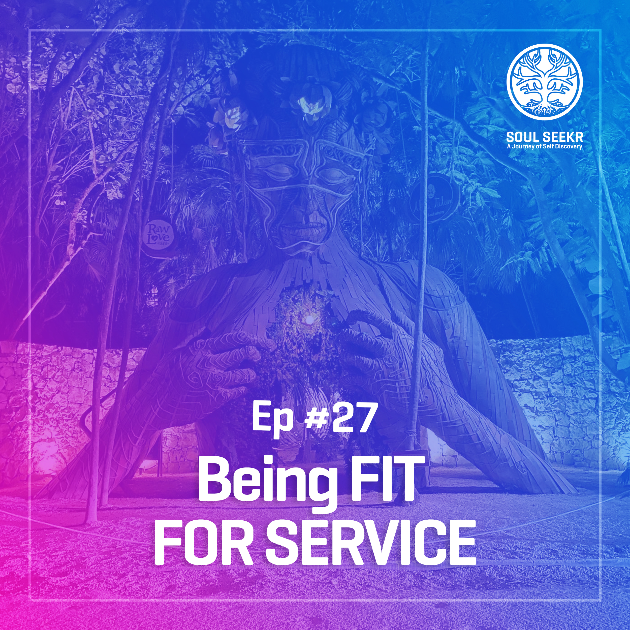 #27: Being Fit For Service