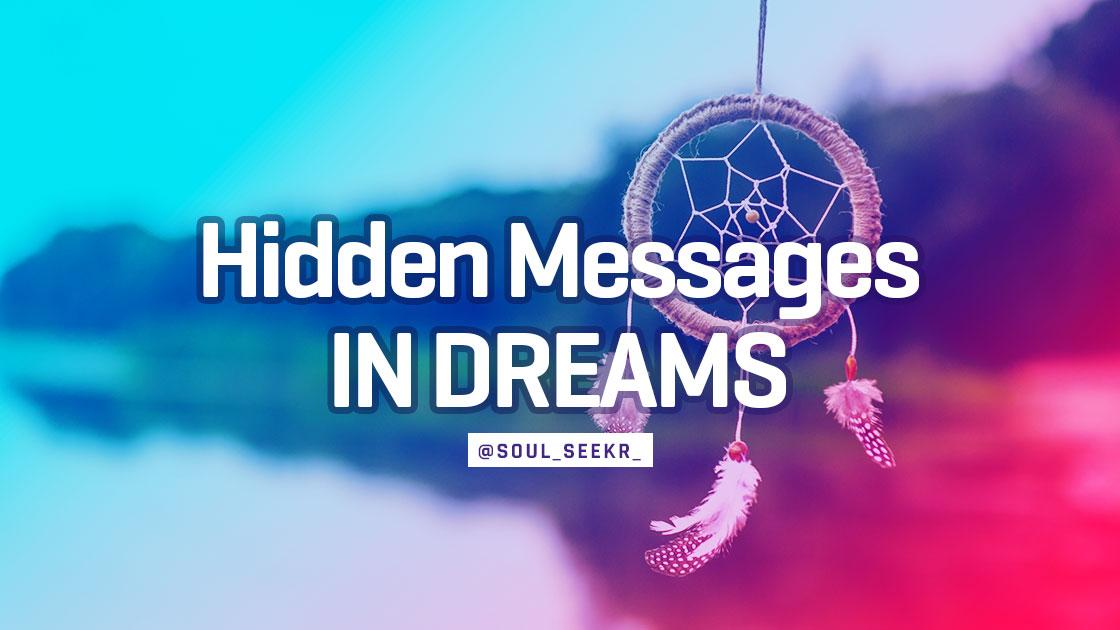 Hidden Messages in Dreams