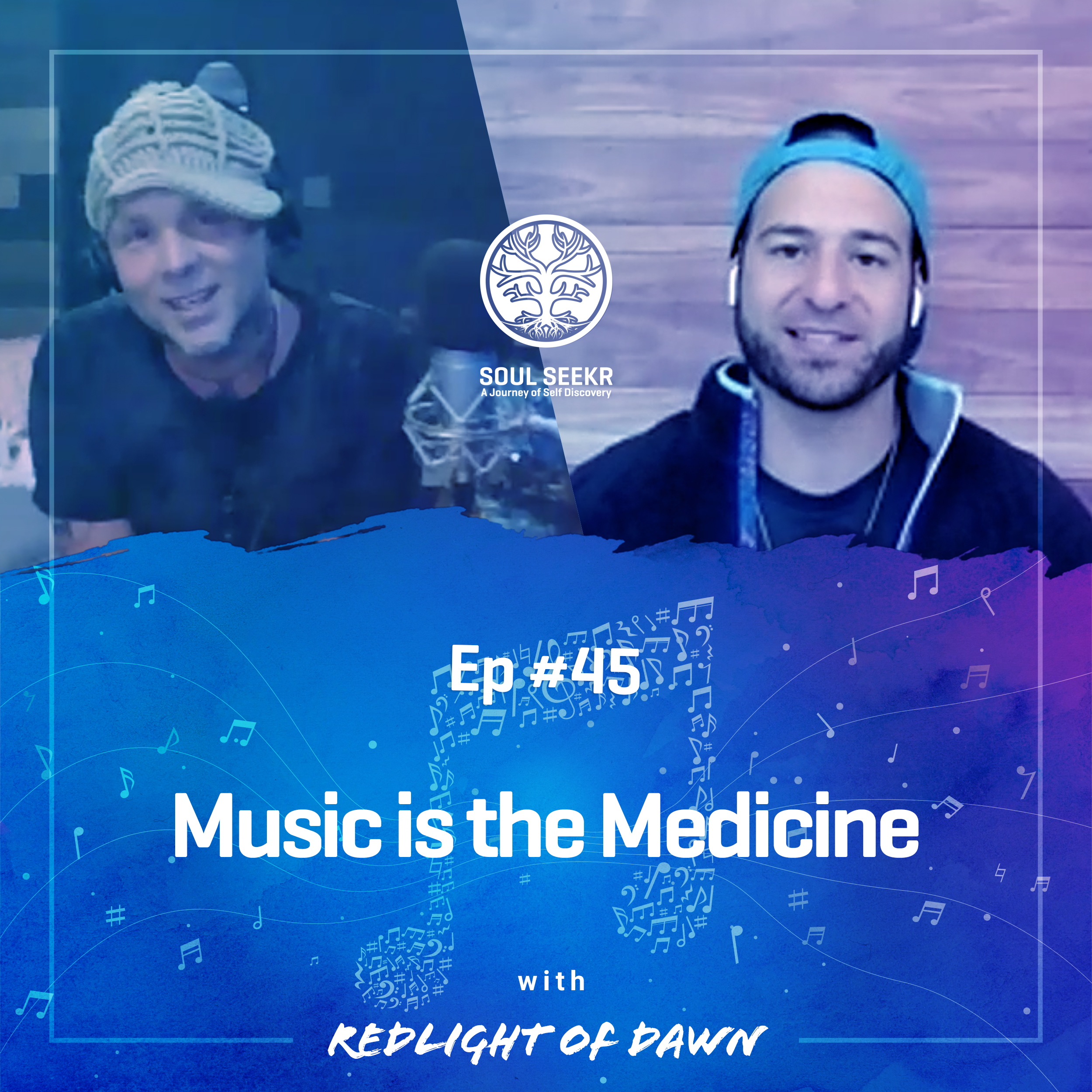 #45: Music is the Medicine with Red Light of Dawn