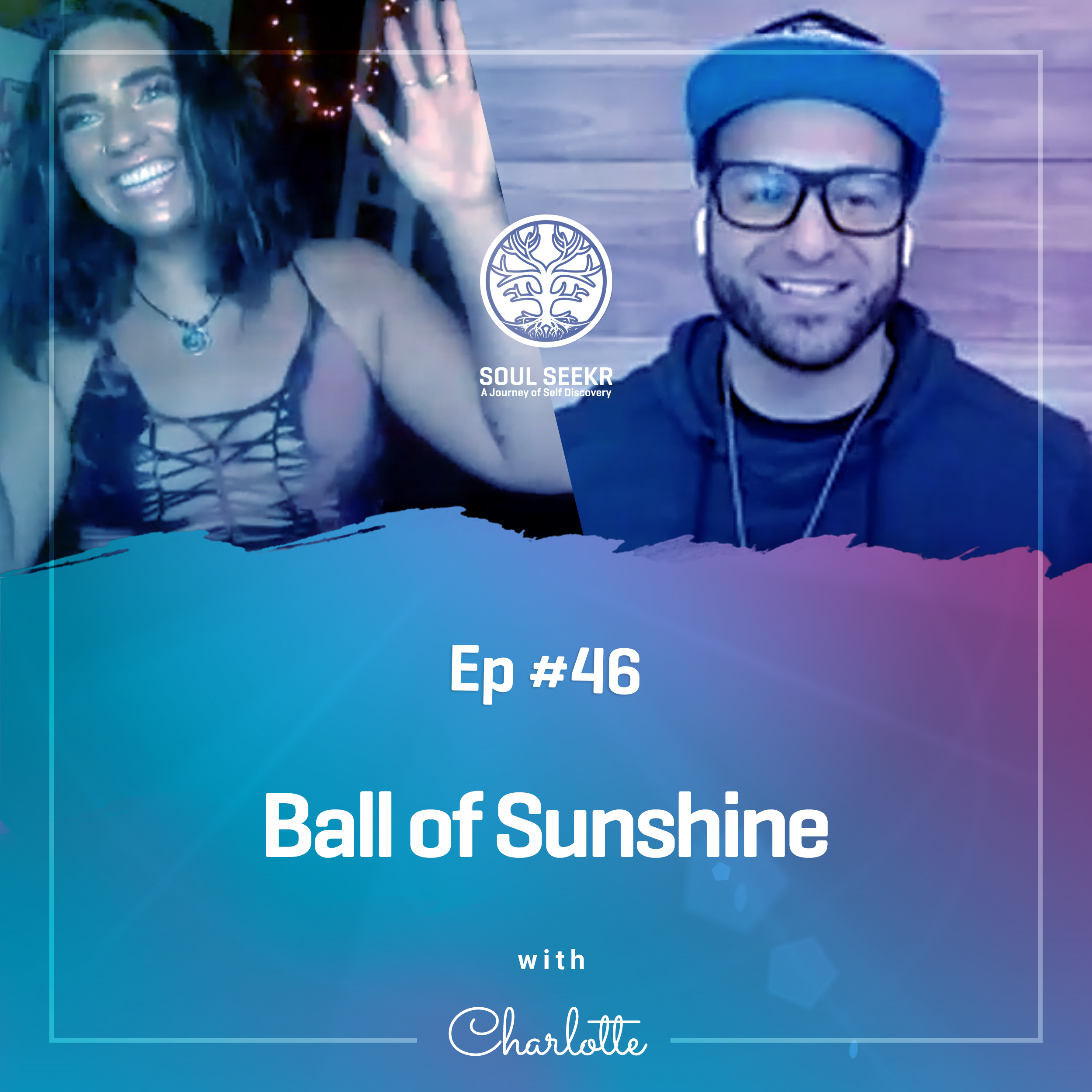 #46: Ball Of Sunshine with Charlotte