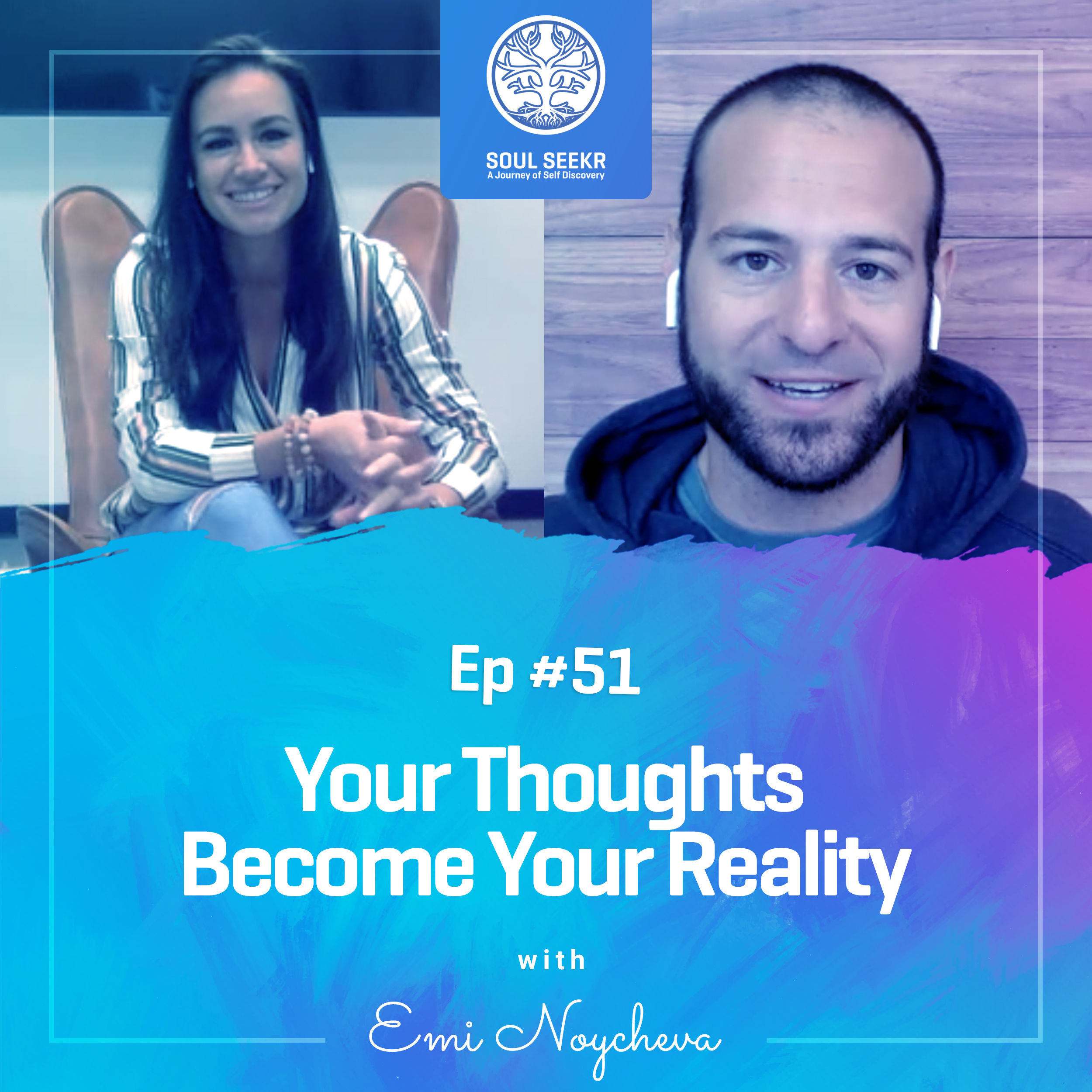 #51: Your Thoughts Become Your Reality with Emi Noycheva