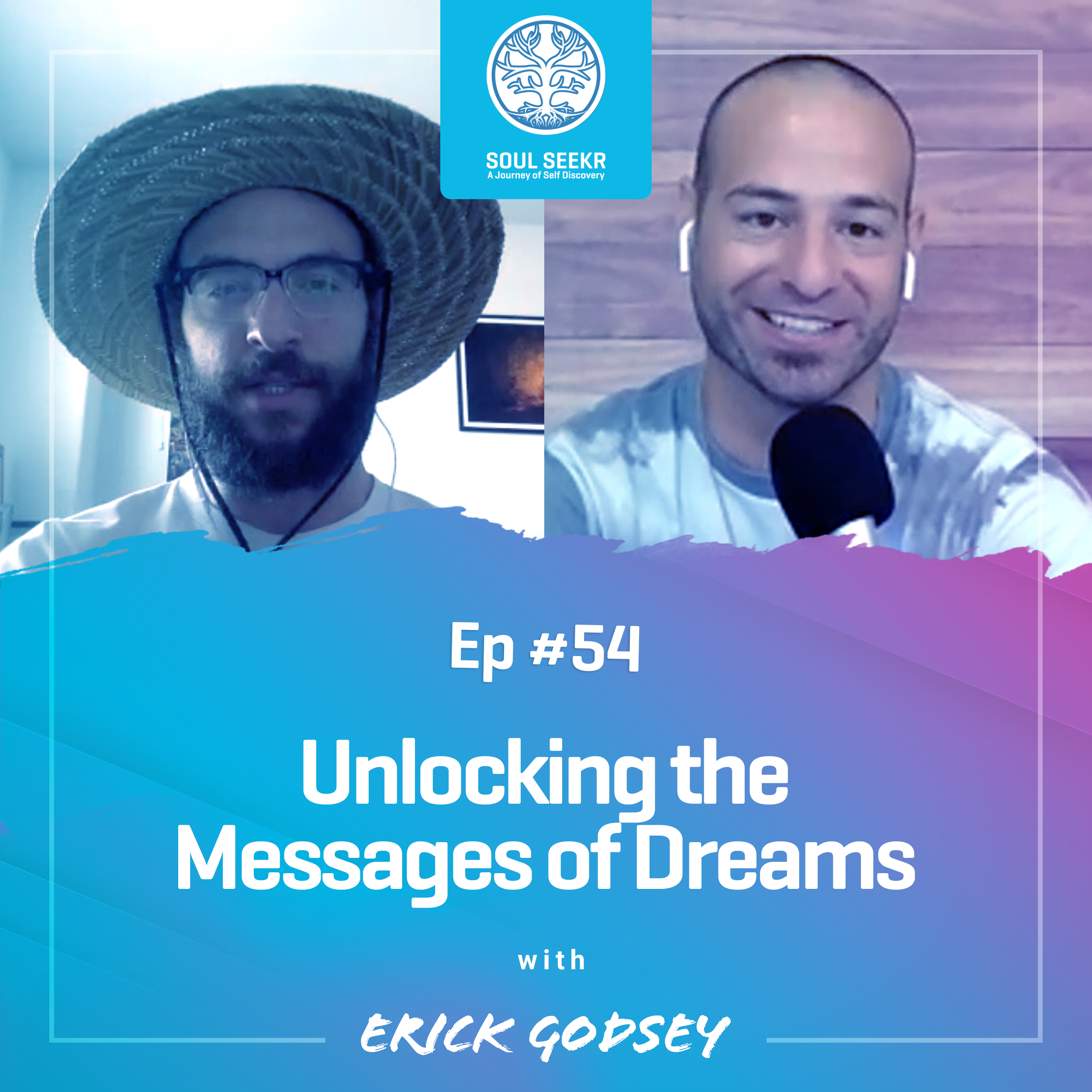 #54: Unlocking the Messages of Dreams with Erick Godsey