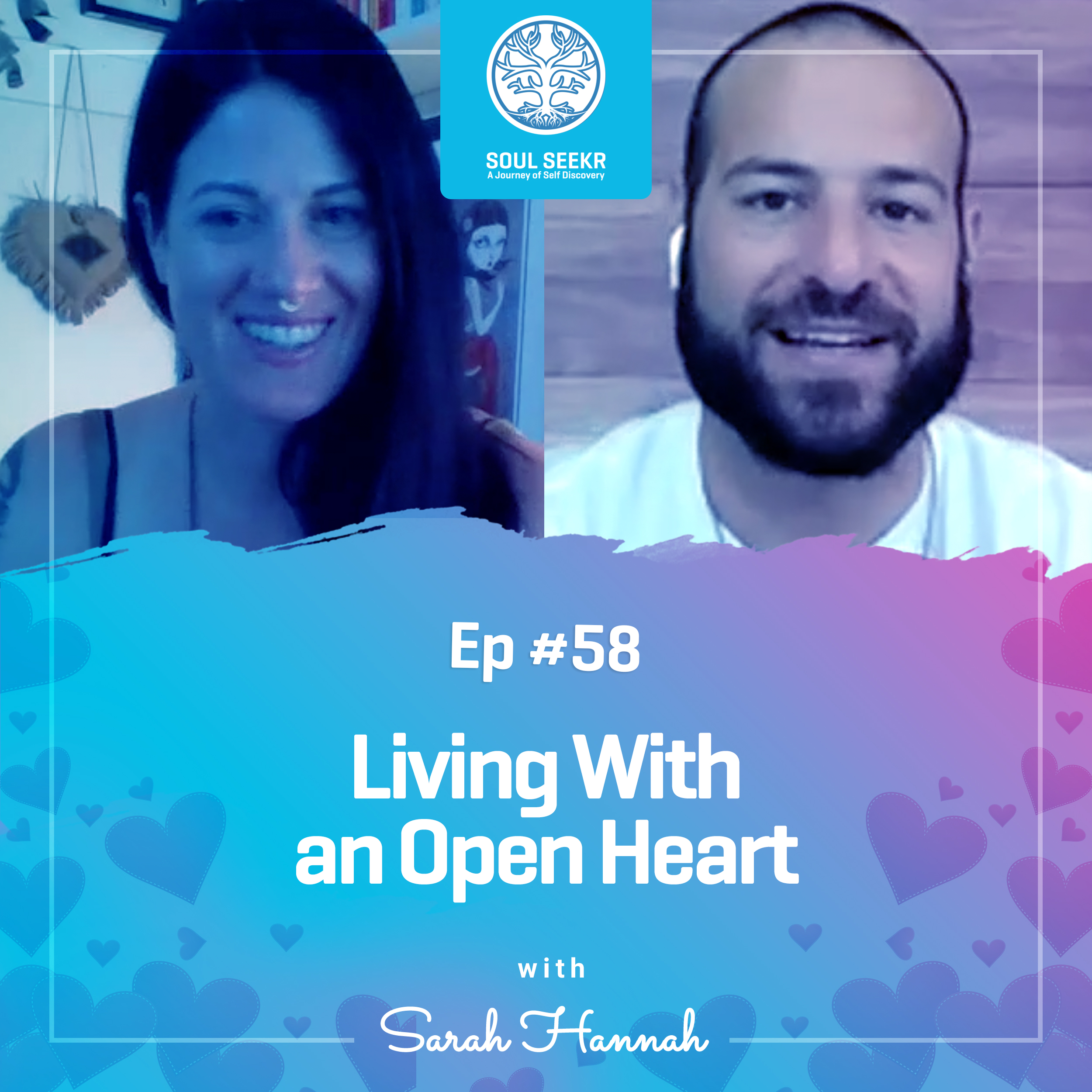 #58: Living With an Open Heart with Sarah Hannah