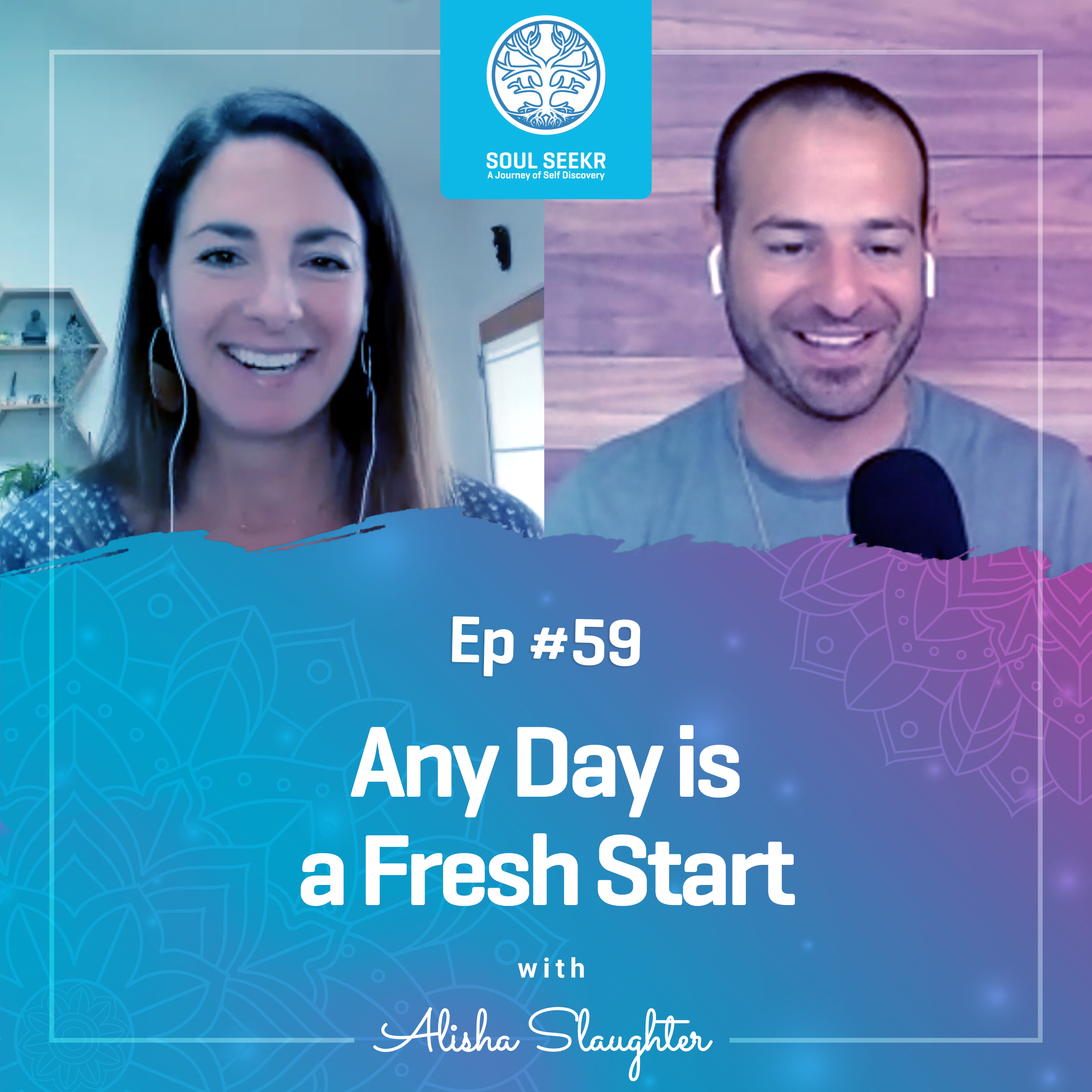 #59: Any Day is a Fresh Start with Alisha Slaughter