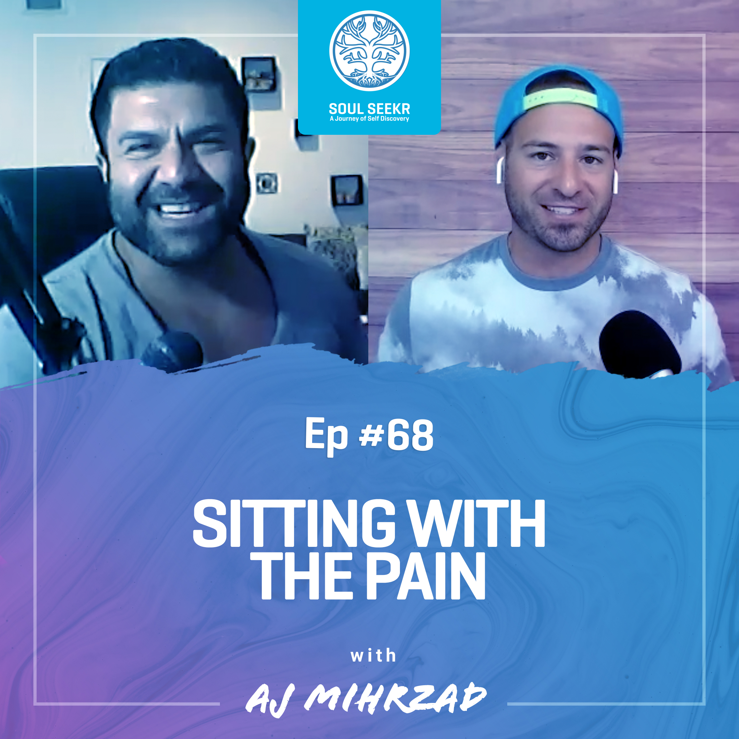 #68: Sitting with the Pain with AJ Mihrzad