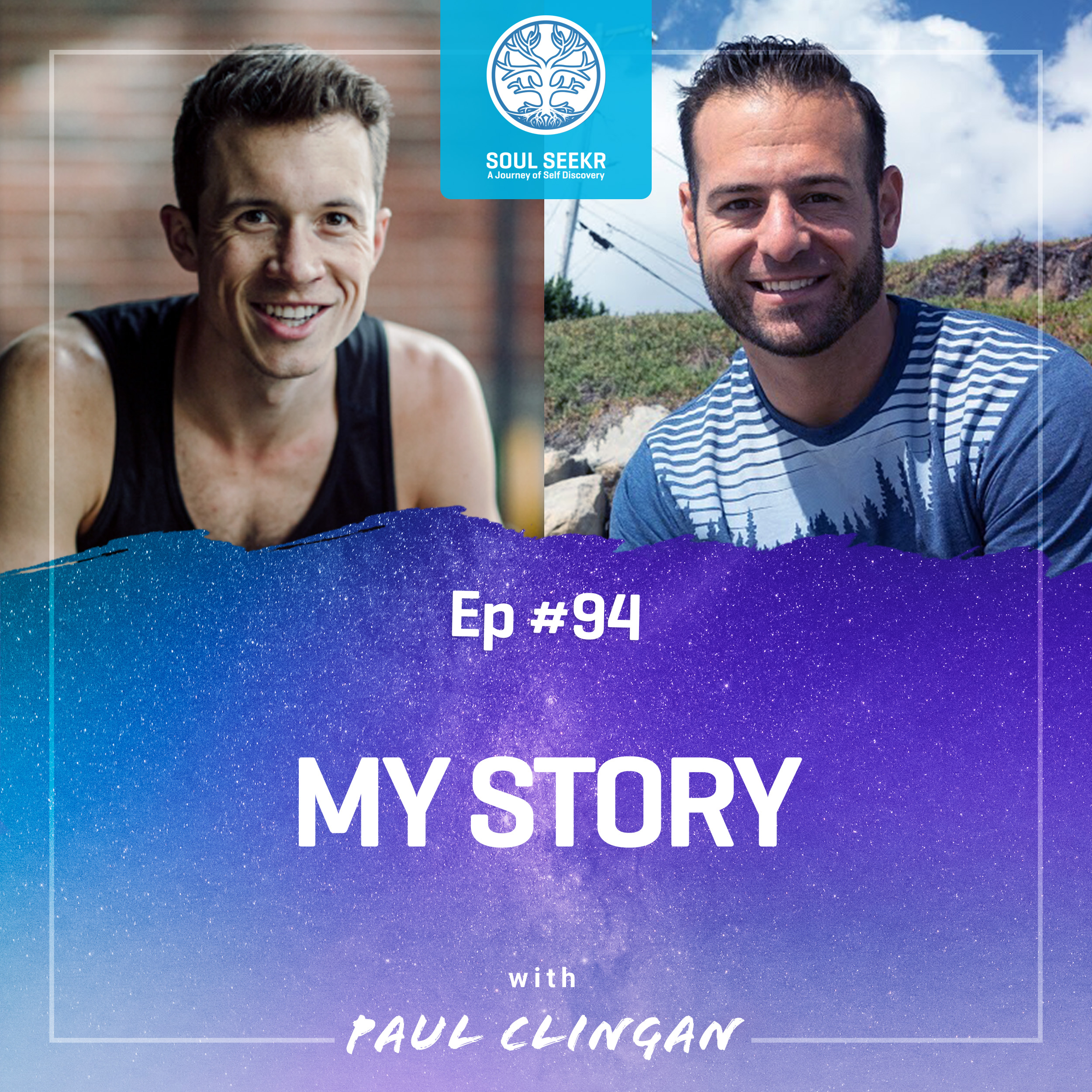 #94: My Story (Shared on Mindful Muscle Podcast with Paul Clingan)