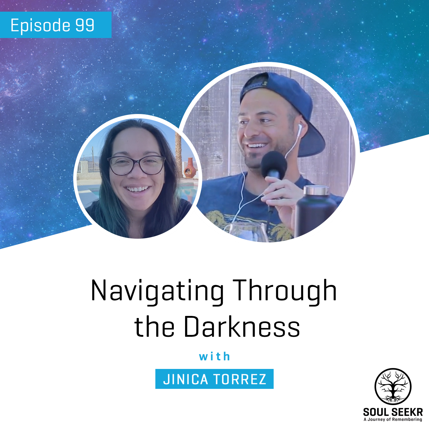 #99: Navigating Through the Darkness with Jinica Torrez